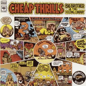 No.11 : Big Brother and the Holding Company - Cheap Thrills