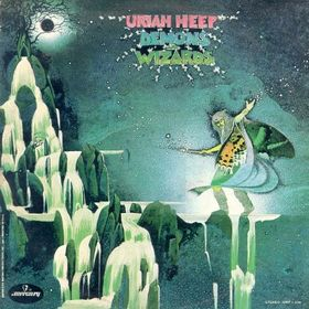 No.4 : Uriah Heep - Demons And Wizards