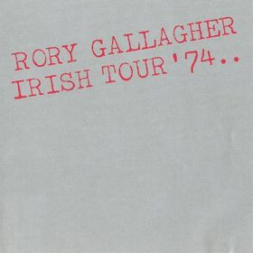 No.15 : Rory Gallagher - Irish Tour '74
