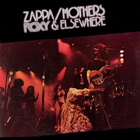 No.32 : Frank Zappa - Roxy And Elsewhere