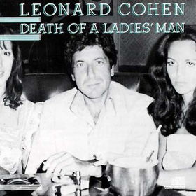 No.13 Leonard Cohen - Death Of A Ladies Man