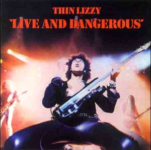 No.6 Thin Lizzy - Live And Dangerous