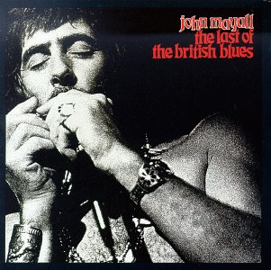No.19 John Mayall - The Last of the British Blues