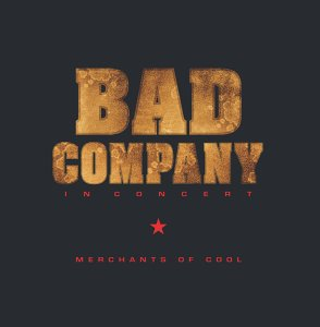 Bad Company In Concert